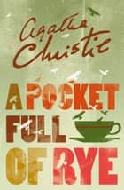 A Pocket Full of Rye (Miss Marple) ebook by Agatha Christie