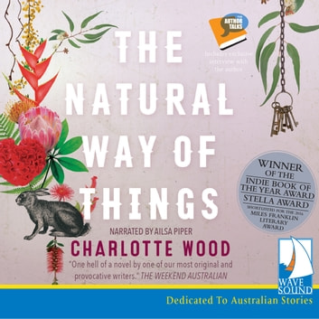 The Natural Way of Things audiobook by Charlotte Wood