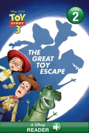 Toy Story 3: The Great Toy Escape - A Disney Read-Along (Level 2) ebook by Disney Book Group