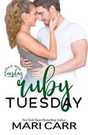 Ruby Tuesday ebook by Mari Carr