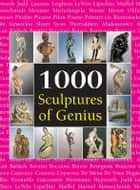 1000 Sculptures of Genius eBook by Joseph Manca, Patrick Bade, Sarah Costello