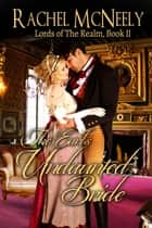 The Earl's Undaunted Bride ebook by Rachel McNeely