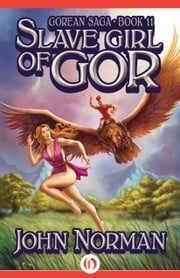 Slave Girl of Gor ebook by John Norman