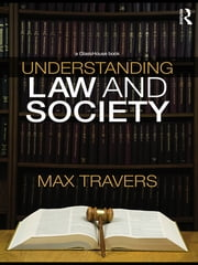 Understanding Law and Society ebook by Max Travers