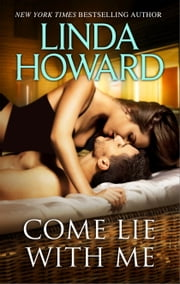 Come Lie with Me ebook by Linda Howard