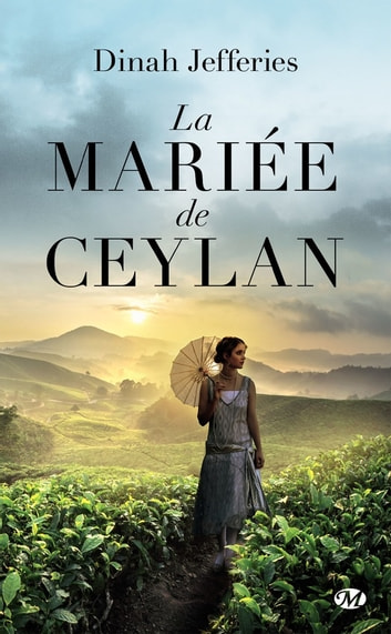 La Mariée de Ceylan eBook by Dinah Jefferies