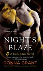 Night's Blaze - A Dark Kings Novel ebook by Donna Grant