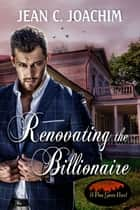 Renovating the Billionaire ebook by