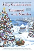 Trimmed With Murder ebook by Sally Goldenbaum