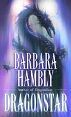 Dragonstar ebook by Barbara Hambly
