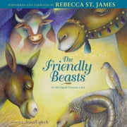 Friendly Beasts audiobook by Rebecca St. James
