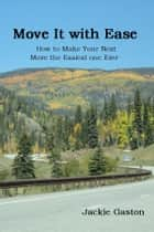 Move It with Ease ebook by Jackie Gaston