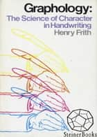 Graphology: The Science of Character in Handwriting ekitaplar by Henry Frith