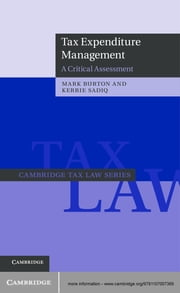 Tax Expenditure Management - A Critical Assessment ebook by Mark Burton,Kerrie Sadiq