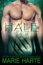 Circe's Recruits: Hale - Circe's Recruits, #4 ebook by Marie Harte