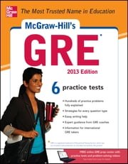 McGraw-Hill's GRE, 2013 Edition ebook by Steven W. Dulan