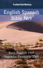 English Spanish Bible №9 - Basic English 1949 - Sagradas Escrituras 1569 ebook by TruthBeTold Ministry, TruthBeTold Ministry, Joern Andre Halseth,...