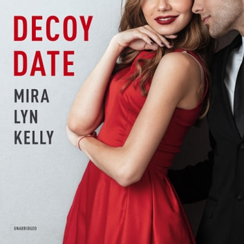 Decoy Date audiobook by Mira Lyn Kelly
