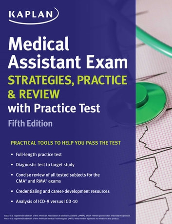 Medical Assistant Exam Strategies, Practice & Review with Practice Test ebook by Kaplan