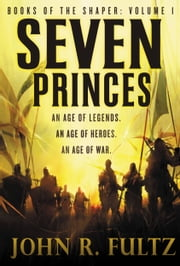 Seven Princes ebook by John R. Fultz