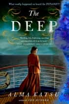The Deep ebook by Alma Katsu