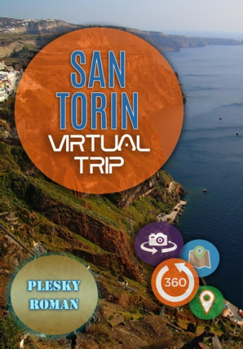 Santorin – Virtual Trip - Eine virtuelle E-Book Reise mit Google Maps Ortung ebook by Roman Plesky