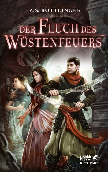 Der Fluch des Wüstenfeuers ebook by A.S. Bottlinger