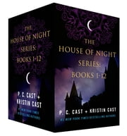 The House of Night Series: Books 1-12 ebook by P. C. Cast, Kristin Cast