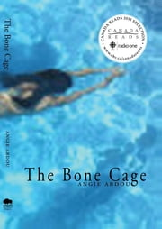 The Bone Cage ebook by Angie Abdou