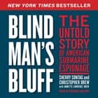 Blind Man's Bluff - The Untold Story of American Submarine Espionage audiobook by Sherry Sontag, Christopher Drew