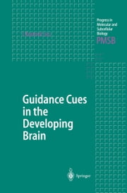 Guidance Cues in the Developing Brain ebook by