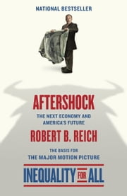 Aftershock - The Next Economy and America's Future ebook by Kobo.Web.Store.Products.Fields.ContributorFieldViewModel