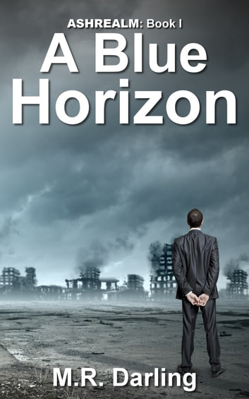 A Blue Horizon ebook by M.R. Darling
