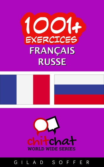 1001+ exercices Français - Russe ebook by Gilad Soffer