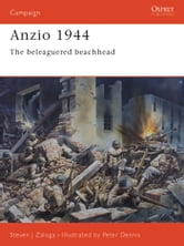 Anzio 1944 - The beleaguered beachhead ebook by Steven J. Zaloga