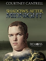 Shadows after Midnight - Demons of Saltmarch, #2 ebook by Courtney Cantrell