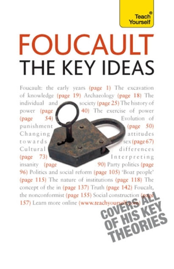 Foucault - The Key Ideas - Foucault on philosophy, power, and the sociology of knowledge: a concise introduction ebook by Paul Oliver