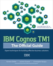 IBM Cognos TM1 The Official Guide ebook by Oehler,Gruenes,Ilacqua