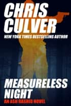 Measureless Night ebook by Chris Culver
