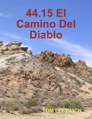 44.15 El Camino Del Diablo ebook by TOM LEFTWICH