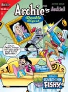 Archie Double Digest #212 ebook by Archie Superstars