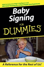 Baby Signing For Dummies ebook by Jennifer Watson