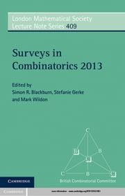 Surveys in Combinatorics 2013 ebook by Simon R. Blackburn,Stefanie Gerke,Mark Wildon