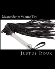 Master Series Volume Two ebook by Justus Roux