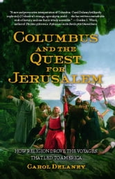 Columbus and the Quest for Jerusalem ebook by Carol Delaney