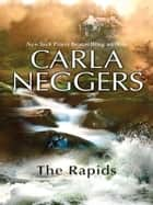 The Rapids ebook by Carla Neggers