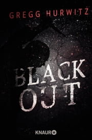 Blackout - Thriller ebook by Gregg Hurwitz