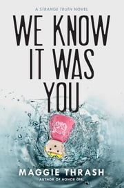 We Know It Was You ebook by Maggie Thrash