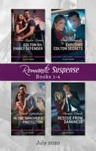 Romantic Suspense Box Set 1-4 July 2020/Colton 911 - Family Defender/Exposing Colton Secrets/In the Rancher's Protection/Rescue from ebook by Marie Ferrarella, Beth Cornelison, Tara Taylor Quinn,...