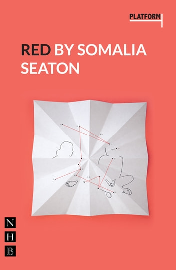 Red (NHB Modern Plays) ebook by Somalia Seaton